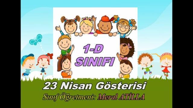 """1-D Sınıfı 23 Nisan Gösterisi """"KIZILDERİLİLER"""""""