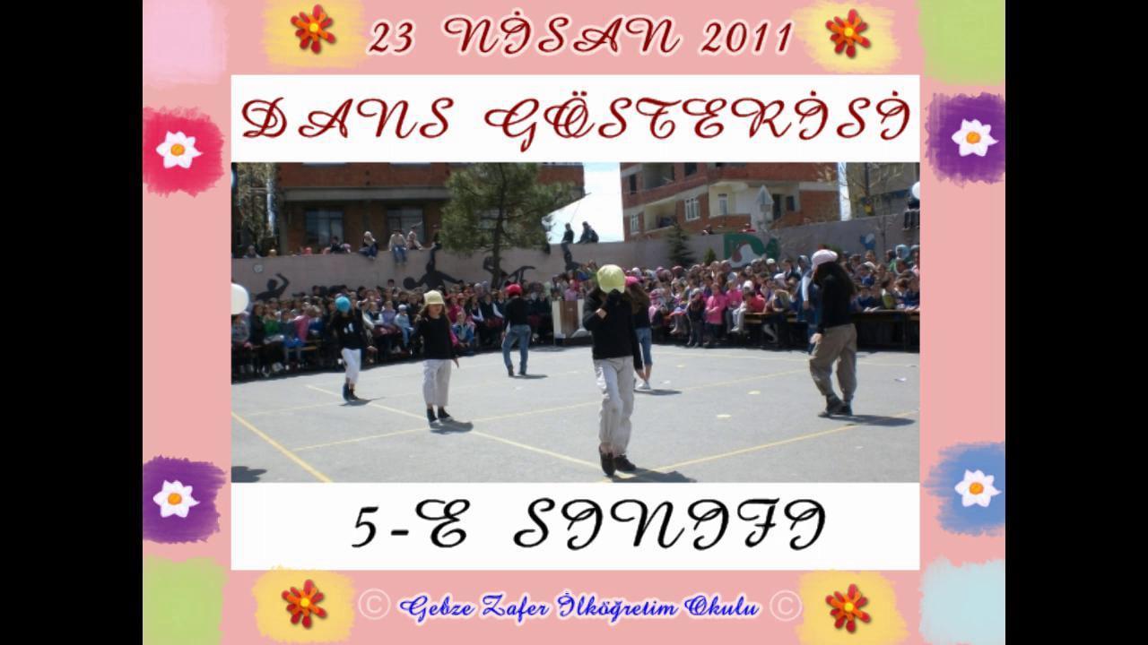 5-E Sınıfı 23 Nisan Gösterisi