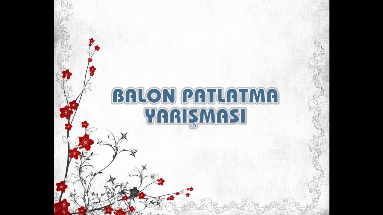 19-BALON PATLATMA YARIŞMASI