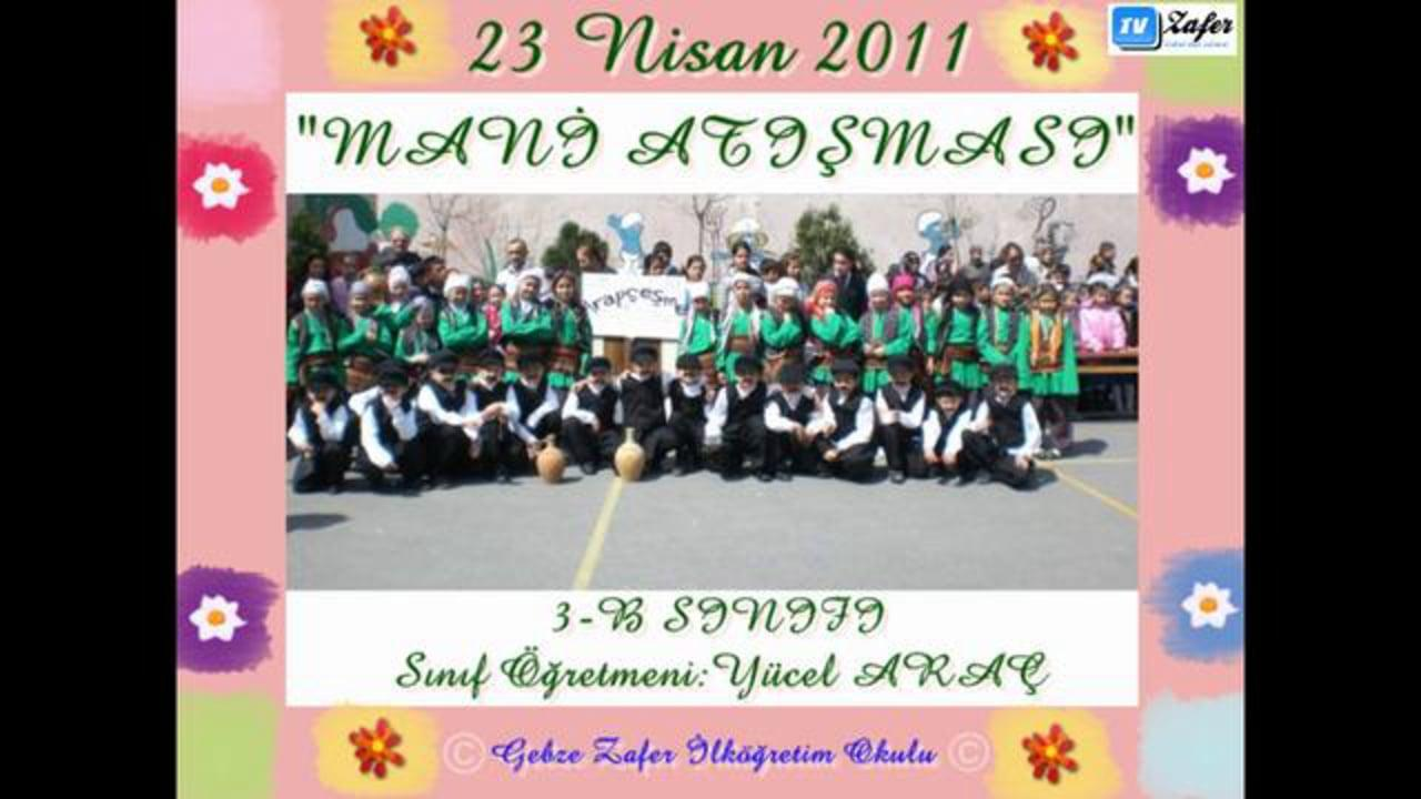3-B Sınıfı 23 Nisan Gösterisi-Mani Atışması